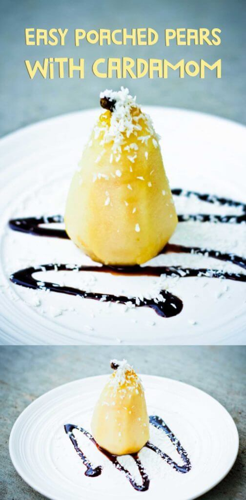 Easy, Vegan Poached Pears cooked in White Wine and Cardamom. Ready in 15 min