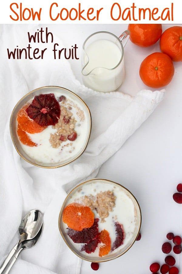 This vegan-friendly Slow Cooker Oatmeal with Winter Fruit uses heart-healthy steel-cut oats, cranberries, and oranges for a healthy and hearty breakfast.