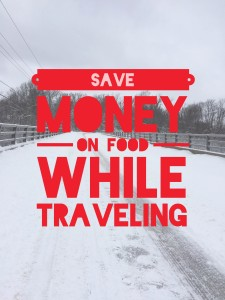 Save Money on Food while Traveling