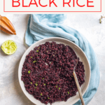 Love black rice, and want to cook it yourself? This easy stovetop recipe uses short-grain black rice (forbidden rice) and tops it with a quick and easy lime dressing.