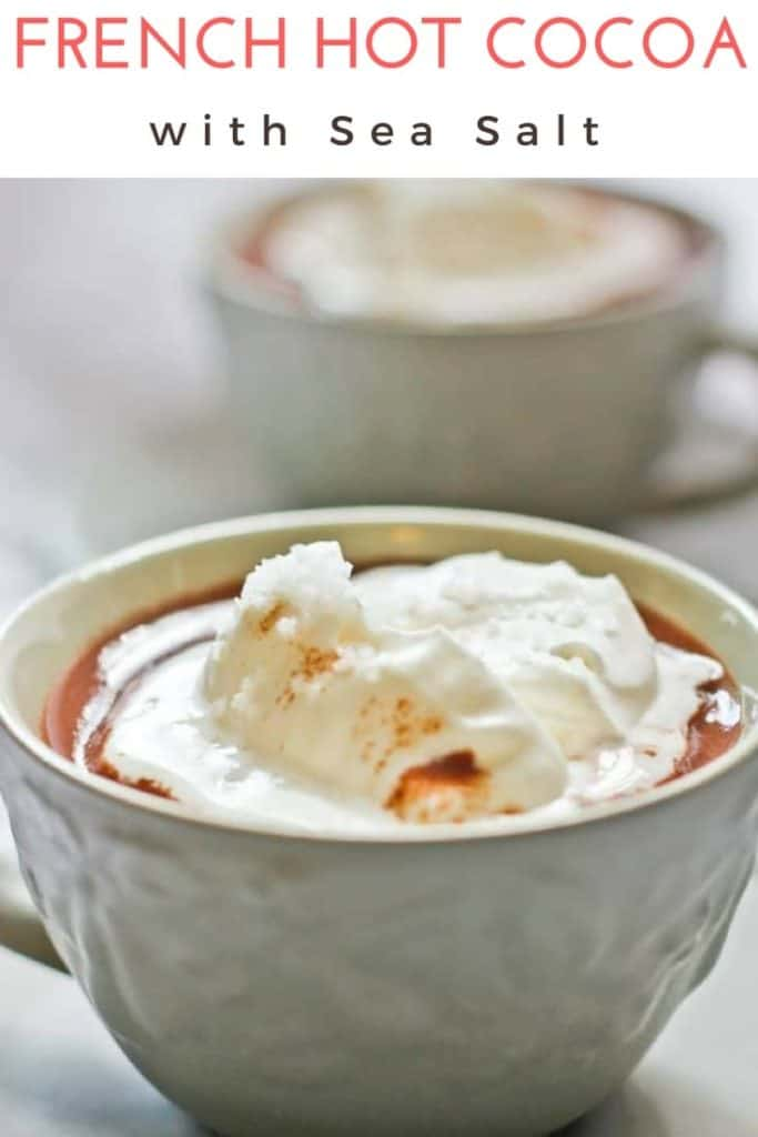 This decadent, vegan-friendly Salted French Hot Chocolate (Chocolat Chaud) is made with chocolate, whole milk and cream (or coconut milk and coconut cream), and topped with flavorful gourmet salt.