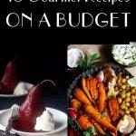 Gourmet Recipes on a Budget - champagne-tastes.com