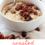 This easy vegan Roasted Grape Oatmeal is a flavor-packed, sweet and savory breakfast (or brunch) that's ready in 30 minutes.