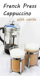 This vegan-friendly French Press Cappuccino is flavored with vanilla extract, topped with frothed milk or coconut milk, and is ready in about 5 minutes! No espresso-maker required.