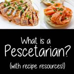 What is a Pescetarian? Learn about the diet and get free resources!