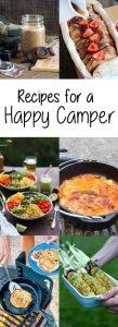 Camping Recipes for a Happy Glamper - These delicious recipes will help you camp with style, and eat well while you're enjoying nature!