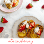 This strawberry stuffed French toast is made with whipped mascarpone, fresh strawberries, and thinly sliced Italian bread, and is perfect for breakfast or brunch!