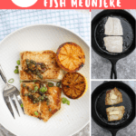 Julia Child made this classic French dish famous with her Sole Meunière. This easy Fish Meunière is seared in butter and oil, and served with a lemon-butter sauce.