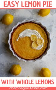 This easy lemon pie is a tart dessert made with whole lemons! Simply blend the filling ingredients together in a blender, bake, and serve!