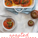 These vegan baked tomatoes (tomatoes provençal) are made with flavor-packed summer tomatoes and fresh herbs for an easy side dish!