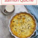 This salmon quiche is made with canned salmon, goat cheese, and dill, and is an easy, make-ahead breakfast or brunch!