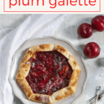 This gorgeous and easy plum galette (plum pie) is a delicious, make-ahead dessert, and the perfect way to use fresh summer and fall plums.