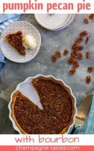 This easy pumpkin pecan pie is a perfect blend of two fall desserts. It's made with maple syrup, a splash of bourbon (or whiskey), and is easy to make ahead and freeze for later!