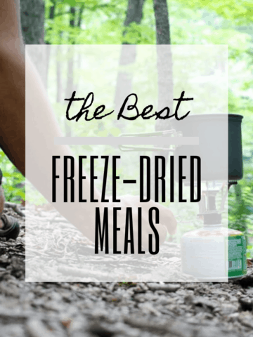 Shopping for easy, ready-made meals for backpacking or your emergency go-bag? These are my top picks for the best freeze-dried meals out there.