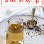 This lavender simple syrup uses dried lavender flowers for an easy and delicious sweetener. It's perfect for lemonade, herbal tea, and cocktails!