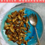 These easy sautéed oyster mushrooms are cooked in butter and tossed with garlic and fresh herbs for a quick and delicious side dish. Adapted from Julia Child's champignons sautés au beurre.