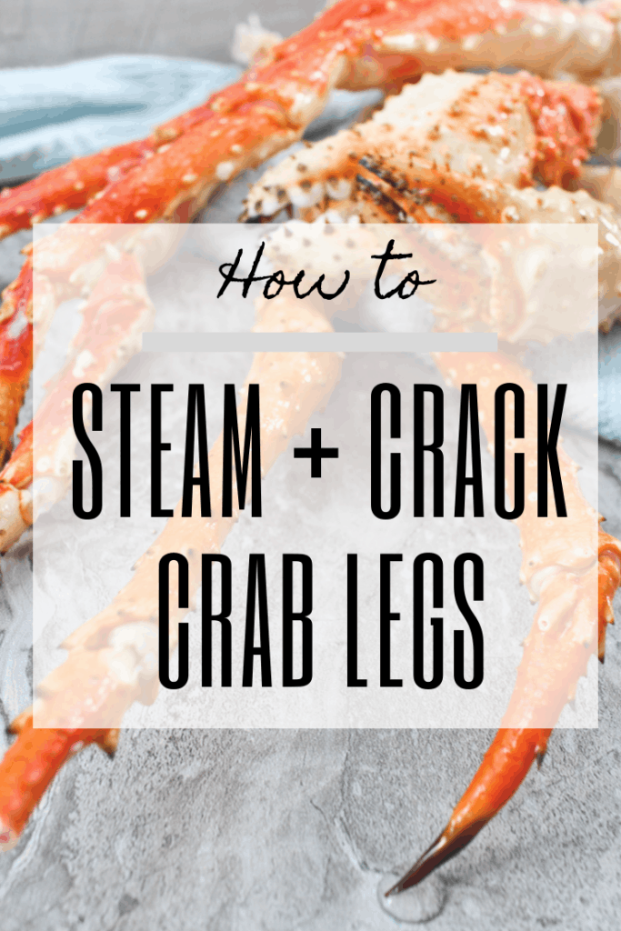 graphic with crab legs in background + text: how to steam + crack crab legs