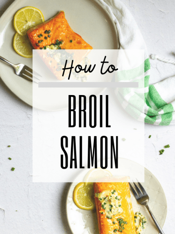 "graphic with text reading: ""how to broil salmon"" and a photo of broiled salmon"
