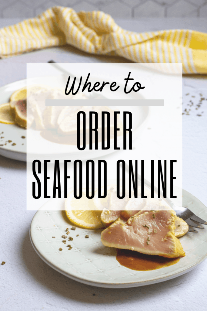 "graphic reading: ""where to order seafood online"" with photo of albacore tuna in background"