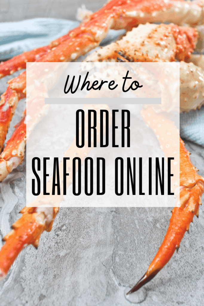 "graphic reading: ""where to order seafood online"" with photo of crab legs in background"