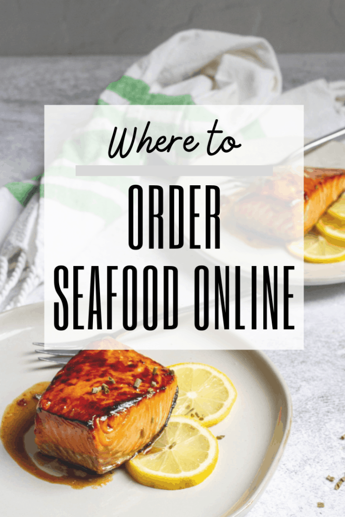"graphic reading: ""where to order seafood online"" with photo of salmon in background"