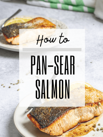 "graphic with text reading: ""how to pan-sear salmon"" and a photo of pan-seared salmon"
