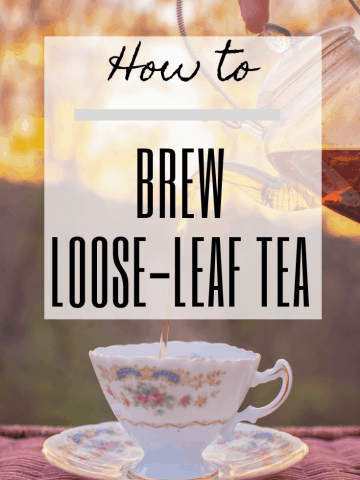 How to Brew Loose-Leaf Tea
