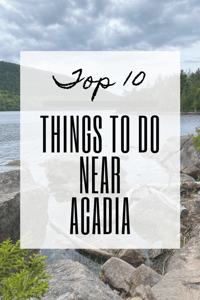 """graphic reading """"top 10 things to do near acadia""""."""