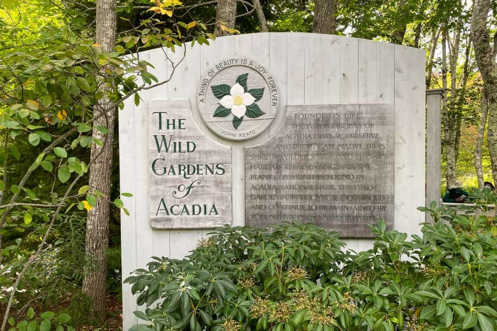 Wild Gardens of Acadia sign, one of the things to do at Acadia